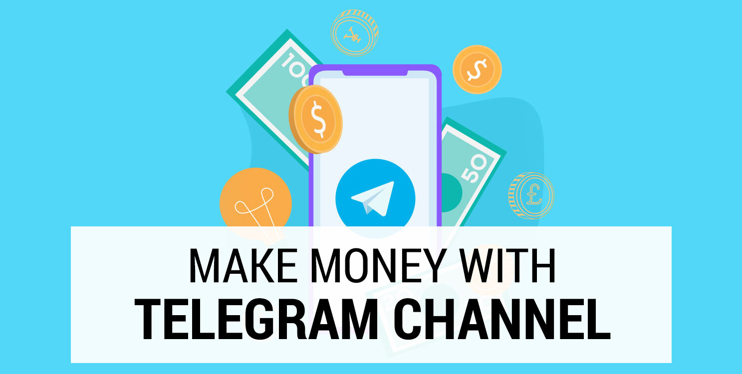 Learn how to make money with Telegram