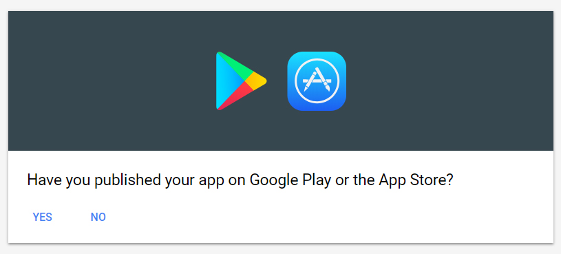 your app should be published on Google Play or App Store