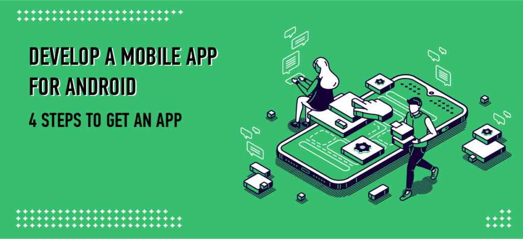 develop a mobile app for android