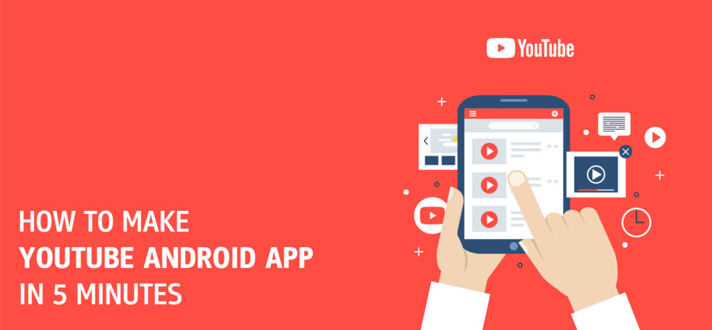 Make a YouTube Android App for free