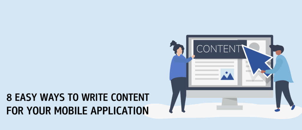 8 Easy Ways to Write Content for your Mobile Application