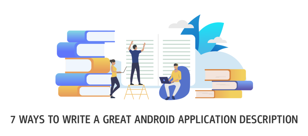 7 Ways to Write a Great Android Application Description