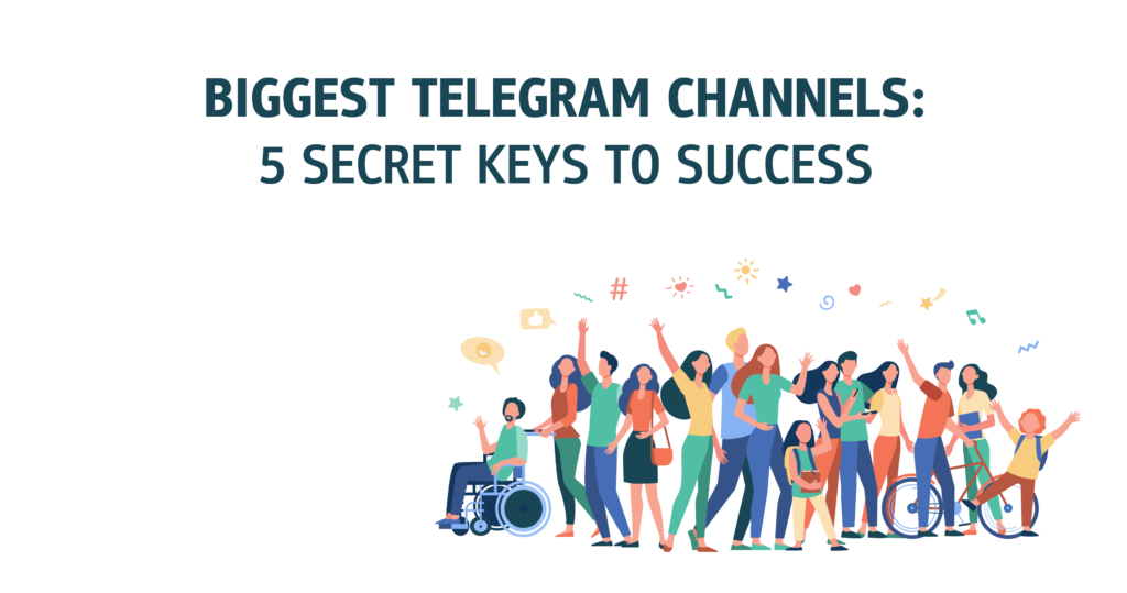 Biggest Telegram Channels