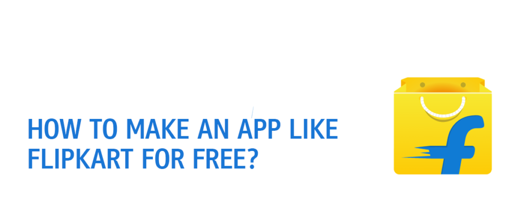 Make An App Like Flipkart